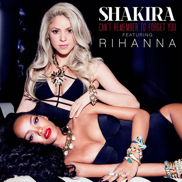 ����� ���������� ����� ������ (Rihanna) � ������ (Shakira) ��� ��������� �Can't Remember To Forget You�