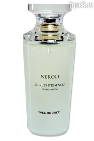 ������ Neroli Secrets D�Essences �� Yves Rocher